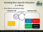 avoiding non specific mutation is a must
