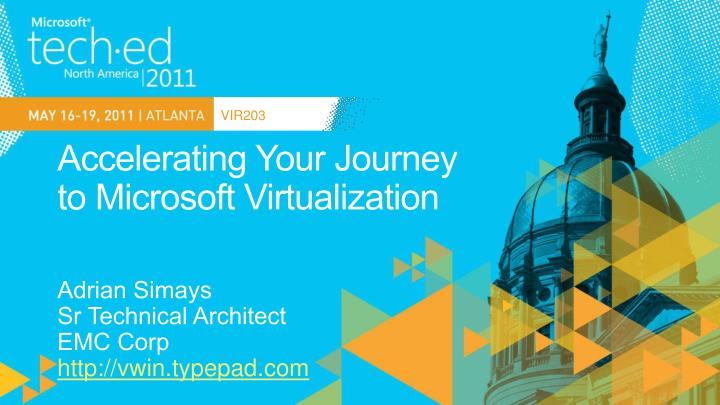accelerating your journey to microsoft virtualization n.