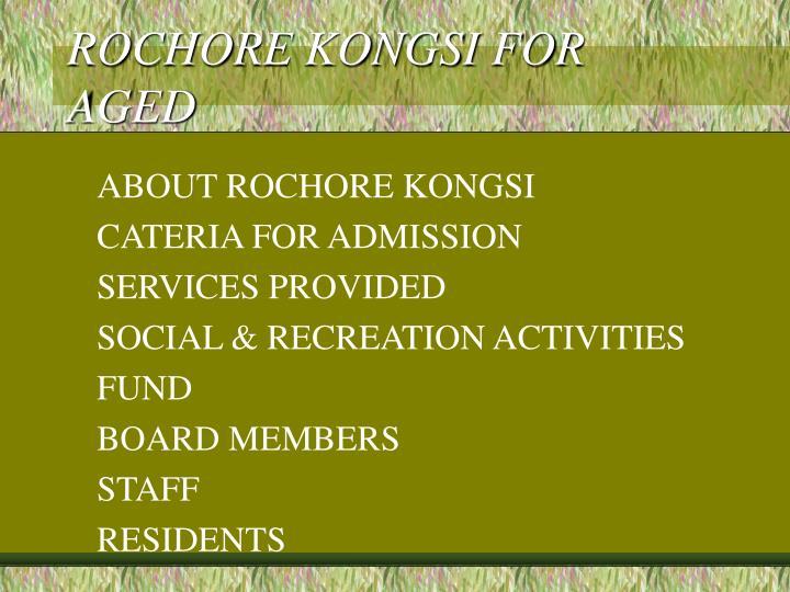 rochore kongsi for aged n.