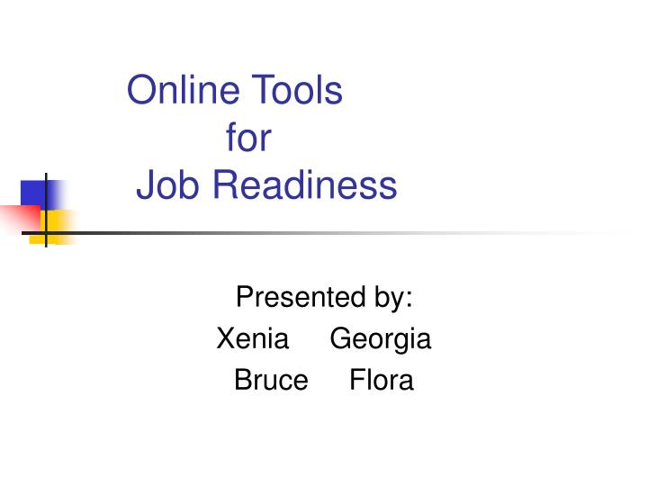 Online tools for job readiness