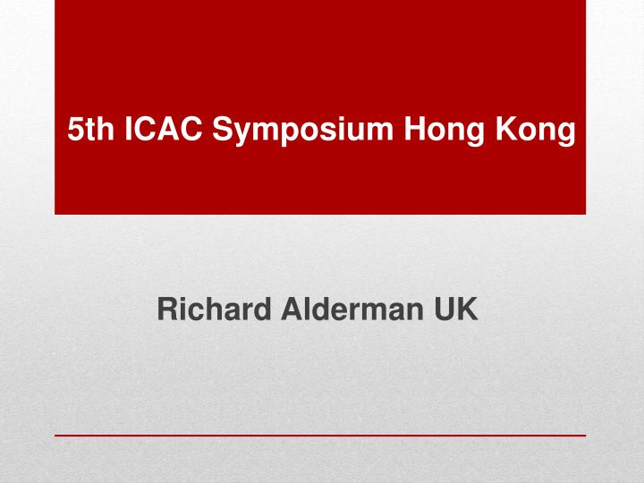 5th icac symposium hong kong n.