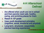 4 h afterschool defined