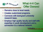 what 4 h can offer donors