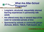 what are after school programs1