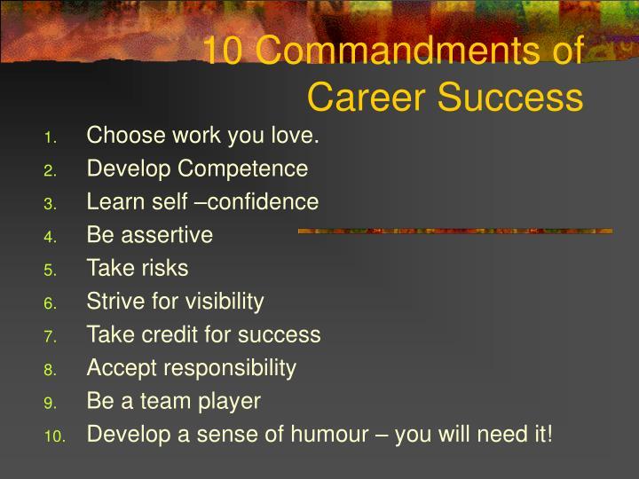 10 commandments of career success