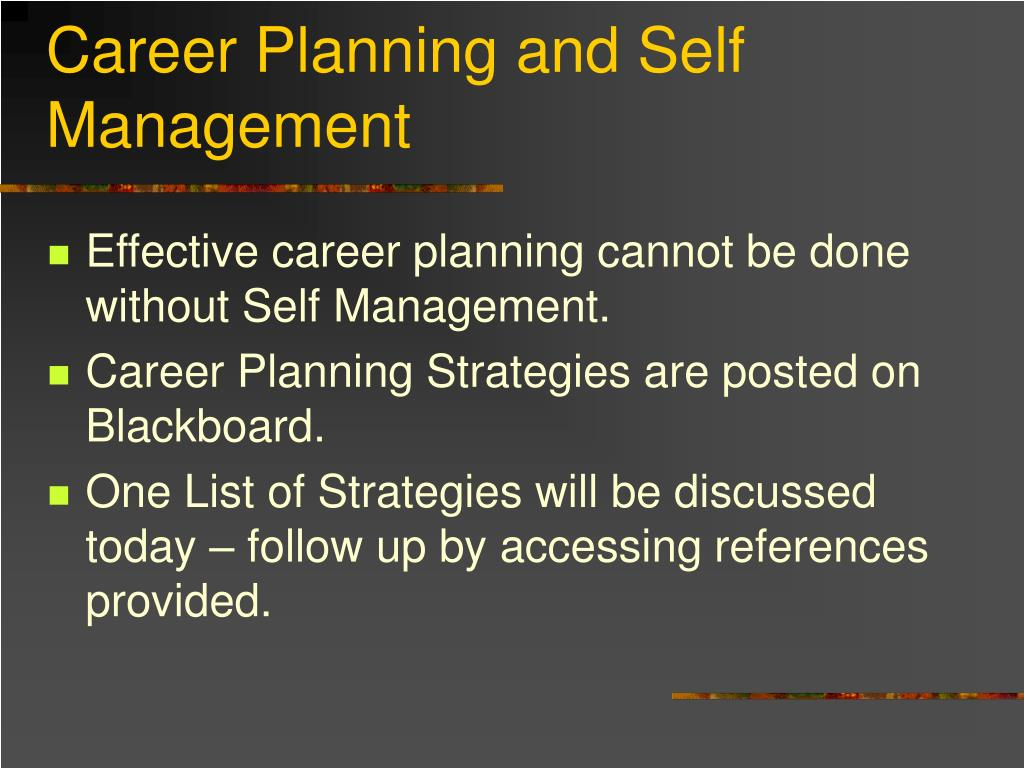 career planning and self management l.