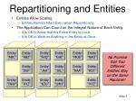 repartitioning and entities