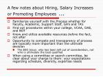 a few notes about hiring salary increases or promoting employees
