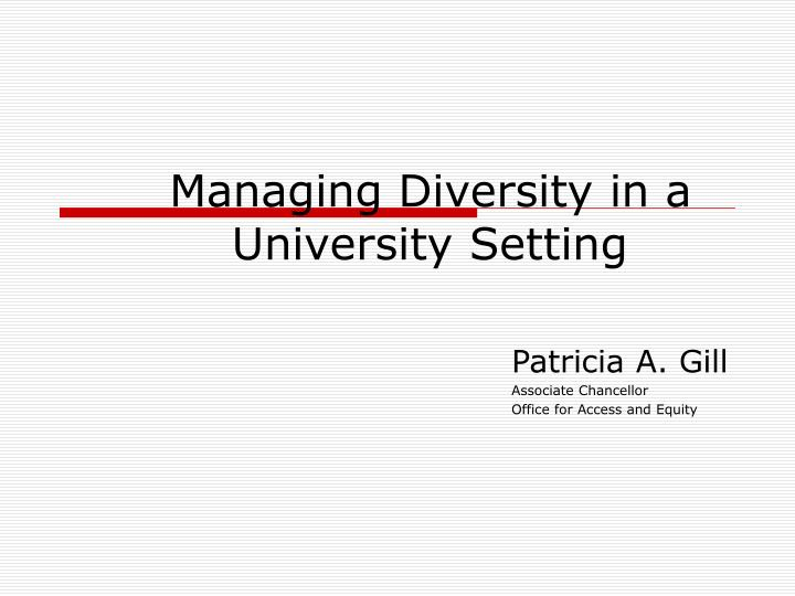 managing diversity in a university setting n.