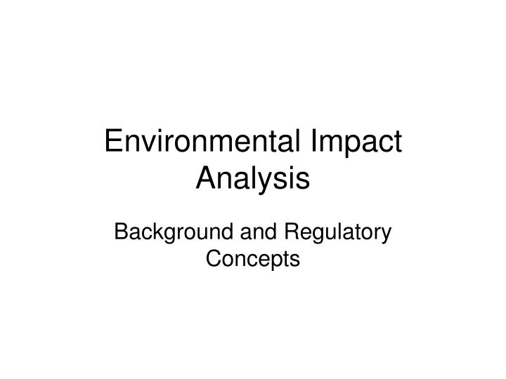 environmental impact analysis n.