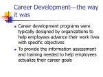 career development the way it was