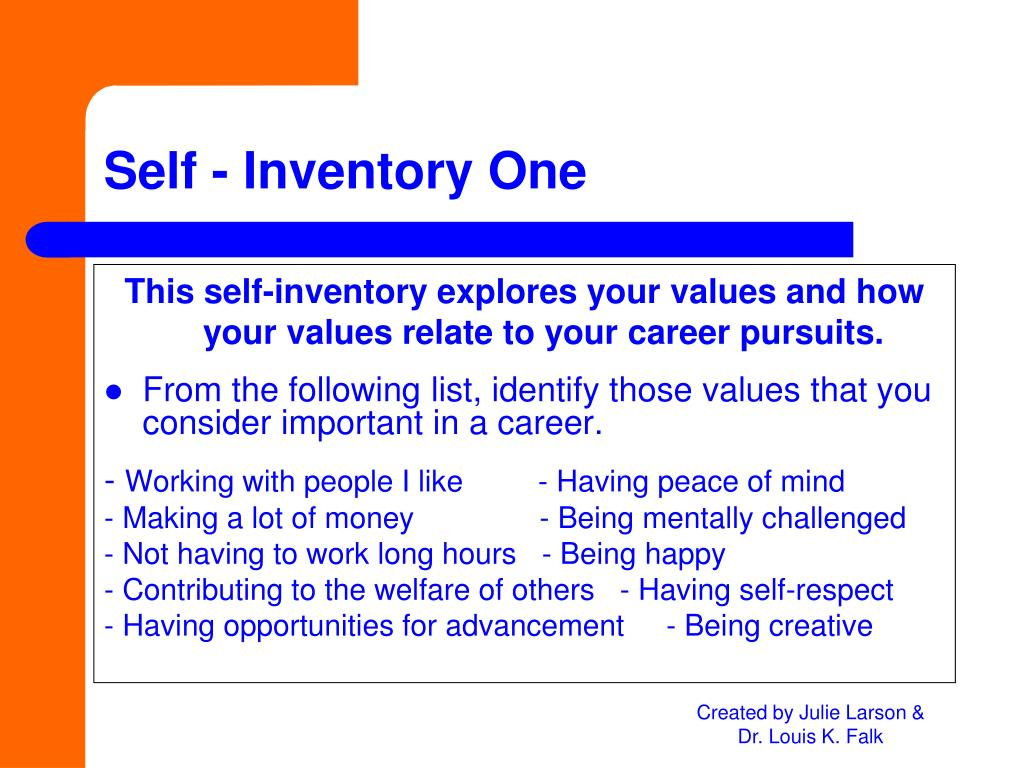 This self-inventory explores your values and how your values relate to your career pursuits.