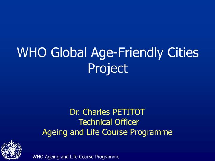 who global age friendly cities project n.