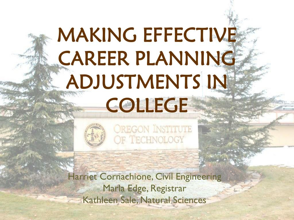 making effective career planning adjustments in college l.
