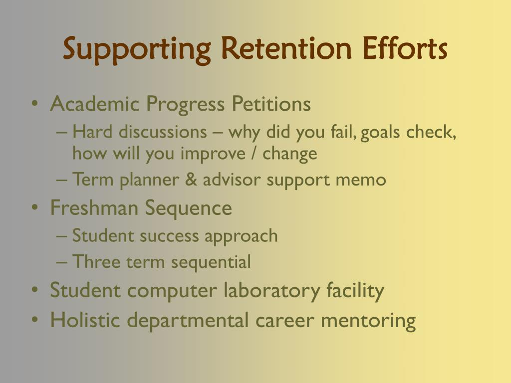 Supporting Retention Efforts
