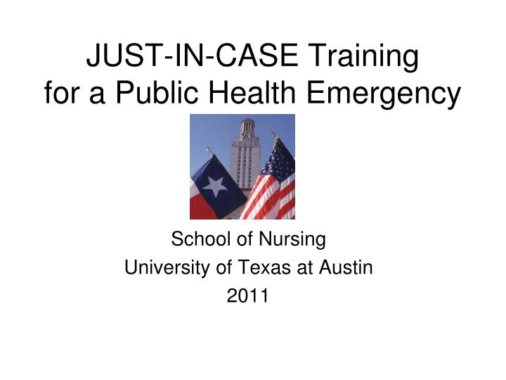 just in case training for a public health emergency n.
