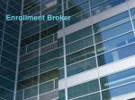 enrollment broker