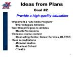 ideas from plans goal 2