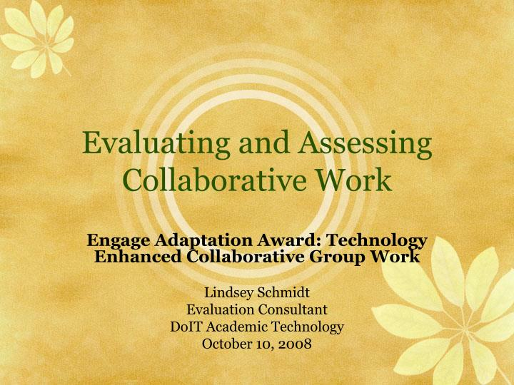 evaluating and assessing collaborative work n.