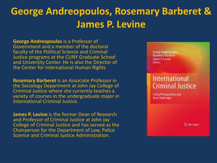 george andreopoulos rosemary barberet james p levine n.