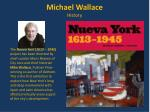 michael wallace history