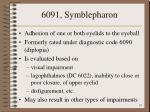 6091 symblepharon