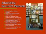 advertising non print materials