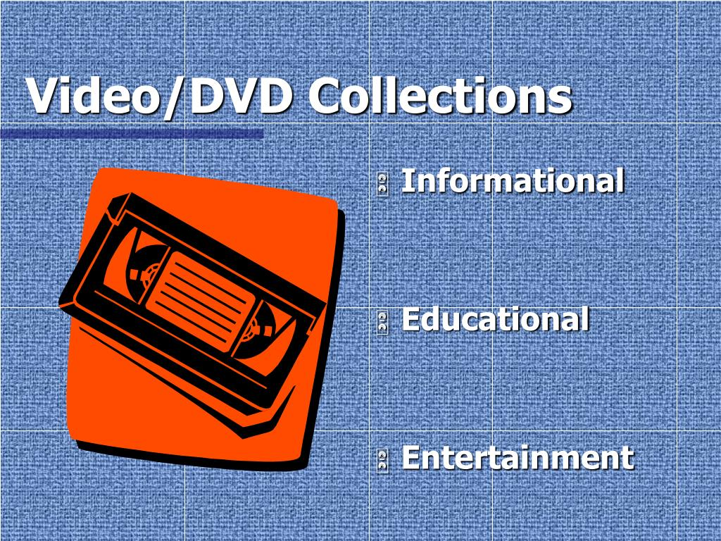 Video/DVD Collections