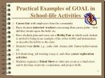 practical examples of goal in school life activities