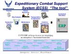 expeditionary combat support system ecss the tool