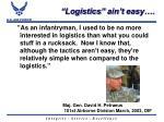 logistics ain t easy