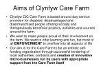 aims of clynfyw care farm