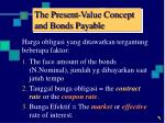 the present value concept and bonds payable
