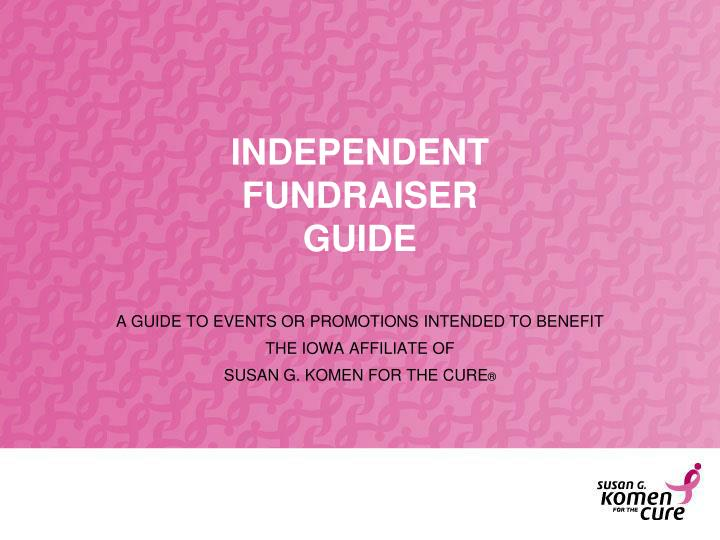 independent fundraiser guide n.