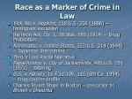 race as a marker of crime in law