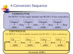 4 conversion sequence