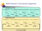 multi channel 4 conversion sequence