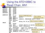 using the atd10b8c to read chan an1