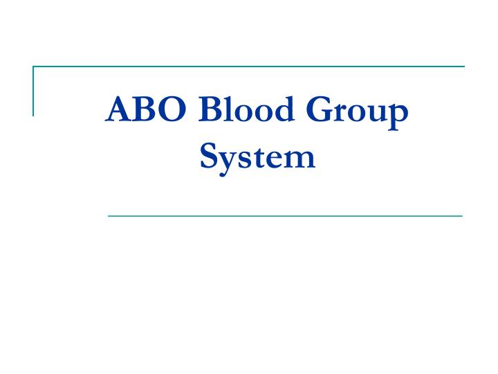 abo blood group system n.