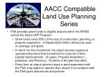 aacc compatible land use planning series1