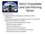 aacc compatible land use planning series2