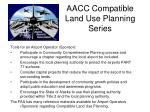 aacc compatible land use planning series6