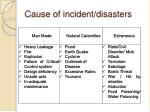 cause of incident disasters