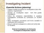 investigating incident