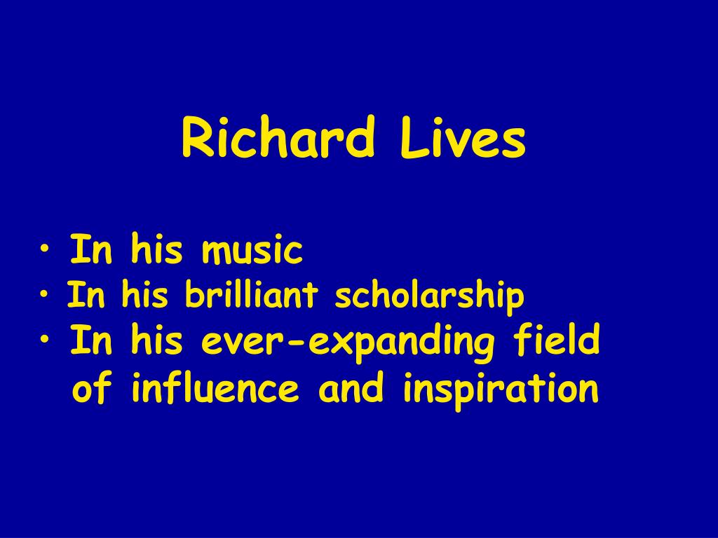Richard Lives