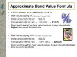 approximate bond value formula