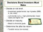 decisions bond investors must make