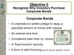 objective 5 recognize why investors purchase c orporate bonds