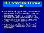 bfug decided about albanian nqf