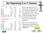 not repeating d or f classes